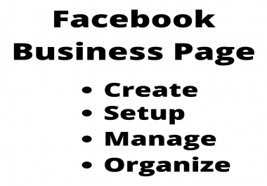 I Will Create and Setup the Best Facebook Business Page for you
