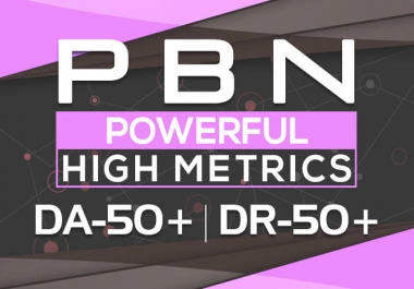 50 high metrics pbn posts contextual backlinks on boost your powerfull pbn post