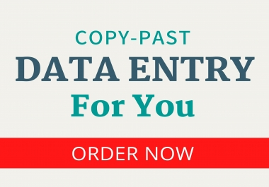 I Will Do Copy-Past Data Entry For Any Business