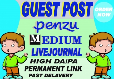I will create guest post backlinks on medium, penzu, livejournal