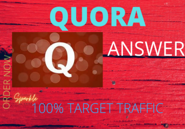 i will provide Guranteed targeted Traffic with 50 Quora answers. promote your website