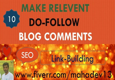 I will do high quality backlinks using relevant blog comments