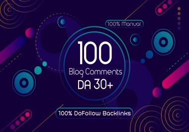 Get 100 High Quality Blog Comments DoFollow Backlinks On DA 30+
