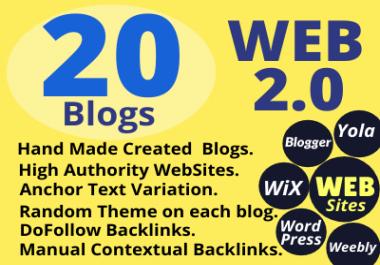I will create manually 20 Dofollow High Authority Web 2.0 Backlinks