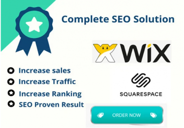 Sqaurespace SEO or Wix ON-PAGE and 0FF-PAGE SEO for higher rankings and traffic