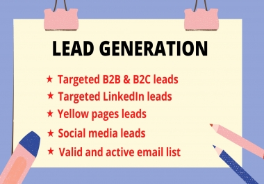 I will generate targeted B2B and B2C leads from LinkedIn