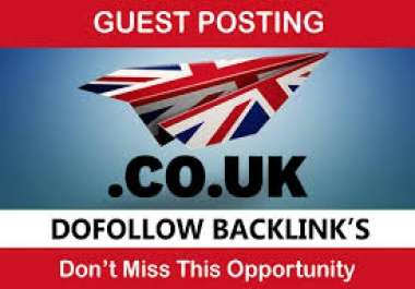 I will do guest post on .co.uk sites