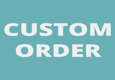 My Clients Custom Order For Any backlinks