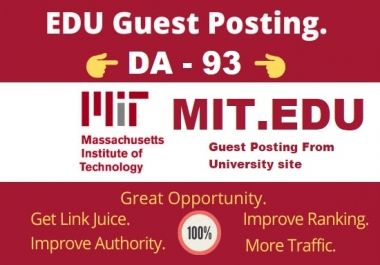 I will publish DA 93 strong edu guest post on Mit edu