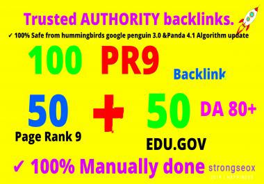 100+ (50 edu.gov and 50 web2) PR9-PR8 AUTHORITY backlinks DA80+ top ranking