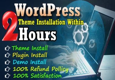 I will install any wordpress theme and setup like demo