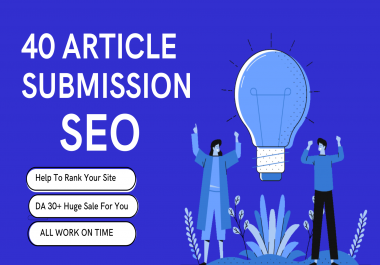 I Will Do 40 Article Submission On High Quality Sites