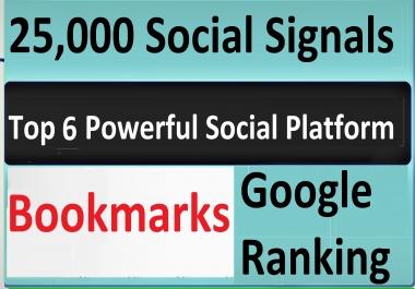 Give Top 6 Powerful Social Platform 25,000 PR9 SEO Social Signals Share Bookmarks Important Google