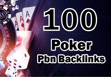 100 permanent DA 58-30+ PBN Backlinks Casino, Gambling, Poker, Judi Related Websites