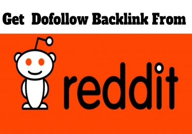 10 SUPERSTRONG DA99 High Quality Backlinks From Reddit Google Index Fast