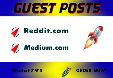 I will write And Publish 2 Guest Post On Reddit & Medium.com