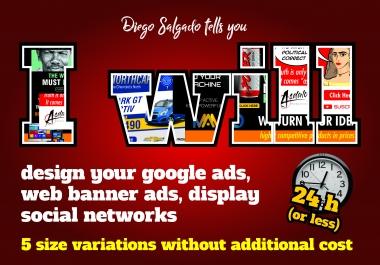Design google ads, web banner ads, social networks