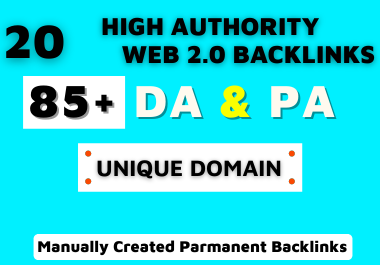 I will provide 20 High Authority DA PA PR9 Web2.0 Backlinks for generate huge web traffic