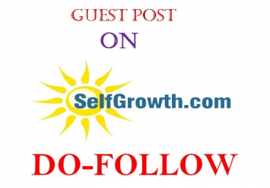 Write And Publish A Guest Post On Selfgrowth.Com With Dofollow Link