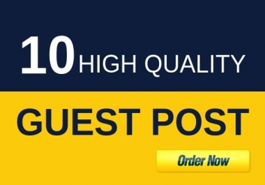 write and publish 10 guest post for dofollow link