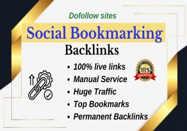 Manually Create 30 High quality Social Bookmarking Backlinks for Your webSite