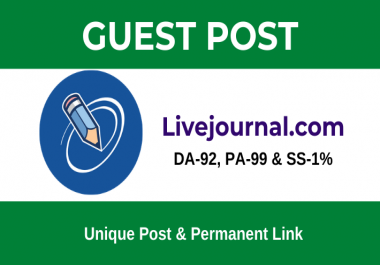 Write and Publish High Domain Authority Guest Post on LiveJournal.com -DA 92