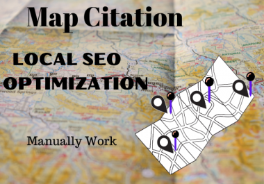 Create 150 maps citation manually and local SEO Optimization with your business details