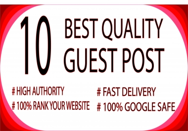 Publish 10 Guest Posts on 10 Real Sites