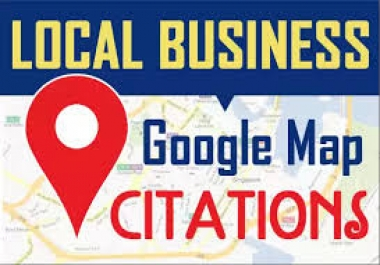 I will create 150 best Google maps citations for local SEO domination