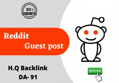 I will Do 15 High quality Guest Post On Reddit DA 92, PA 95 With Guaranteed Backlinks