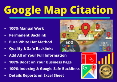 600 Google Map Citation Manual Pointing for Local Business SEO