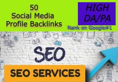 I will Manually Create 50 Social Media Profiles with high da pa SEO backlinks