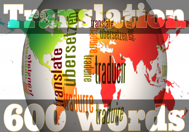 Translation 600 Words Between Worldwide Language to English