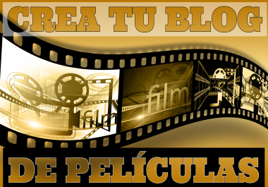 I will create a Movies website on Blogger which will include 5 Movies, More CEO and GOOGLE Positioni
