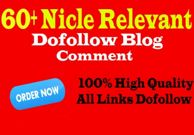 create 60 niche related high quality dofollow blog comments