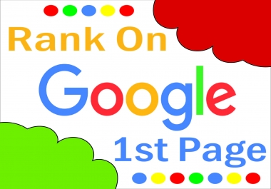 RANK your Site on Google First Page with with high quality SEO and backlink service