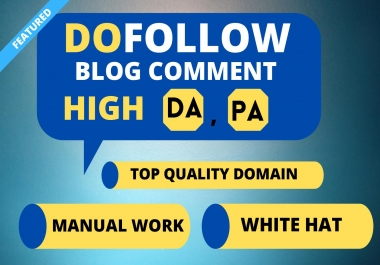 I Will Manually High Quality Dofollow 50 Blog Comments backlinks