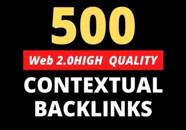 Create 500 high quality SEO dofollow contextual backlinks