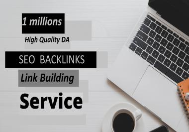 I will build 1 millions high quality dofollow SEO backlinks link building google ranking
