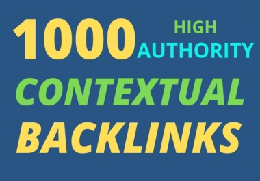 I will 1000 high quality contextual SEO dofollow backlinks service