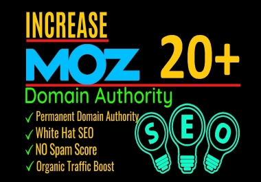 increase moz da domain authority up to 20 plus