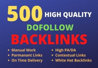 I will do 500 high quality Contextual dofollow backlinks