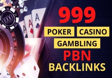 999 PBN CASINO Backlinks For Poker, Casino, Gambling Site For Boost