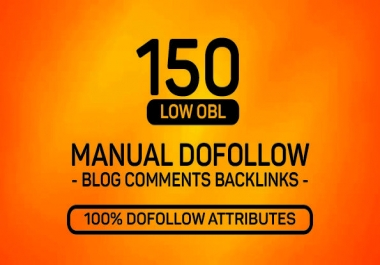 150 MANUAL Dofollow DA 20+ Blog comments Backlinks
