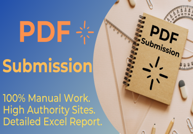 I want to create 40 high quality SEO PDF submission backlinks on document sharing sites.