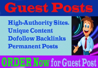 I Will Do 5 Premium SEO Guest Posts On High-Authority Sites.