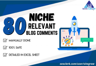 Provide You TOP Quality 80 Niche Relevant Blog Comment Backlinks
