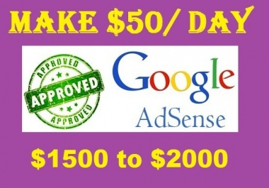 give you Adsense Working Method to make USD50,100 per day