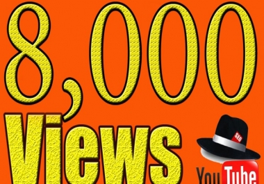 give you 8000 Real Youtube vie ws To Boost Your Video