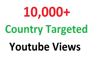 Add 10000 10K Country Targeted Youtube hits